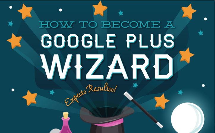 how-to-become-google-plus-wizard