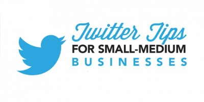 Five Essential Twitter Tips for Small Business [Infographic]