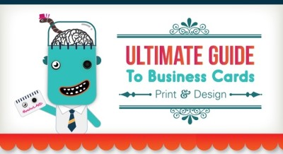 Infographic: The Ultimate Guide to Print and Design Business Cards