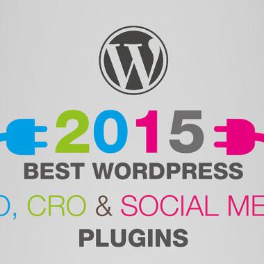 The Best WordPress Plugins for SEO, CRO & Social Media in 2015