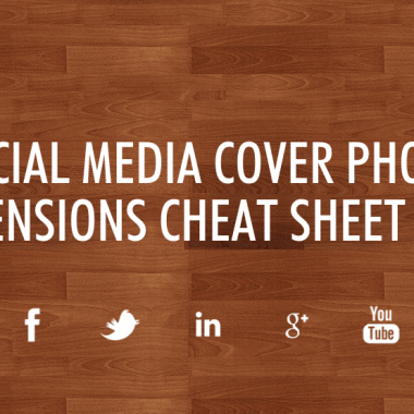 The Essential Cheat Sheet For Social Media Image Sizes 2015 [Infographic]